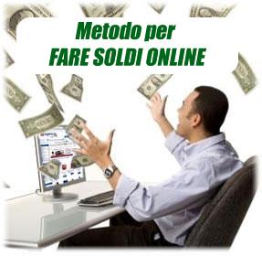 metodo per fare soldi online
