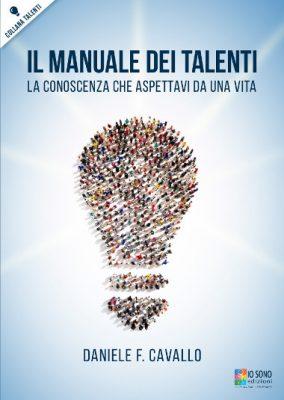 Il Manuale dei Talenti - Dove Comprare il Libro di Daniele F. Cavallo.