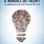 Il Manuale dei Talenti – Dove Comprare il Libro di Daniele F. Cavallo.